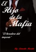 """Portada del libro """"El Hijo de la Mafia """""""