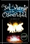 """Portada del libro """"El Sol, el Viento y la Oscuridad (libro 2)"""""""