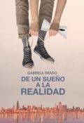 """Portada del libro """"De Un Sueño a la Realidad"""""""