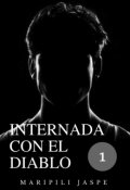 """Portada del libro """"Internada Con El Diablo"""""""