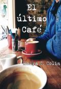 """Portada del libro """"El último Café"""""""