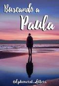 """Portada del libro """"Buscando a Paula  (one-shot)"""""""