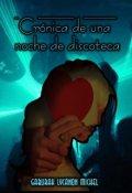 """Portada del libro """"Crónica de una noche de discoteca"""""""