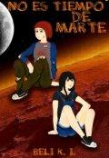 """Portada del libro """"No es tiempo de Marte."""""""