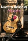 """Portada del libro """"Nuestra Hermosa Melodía"""""""