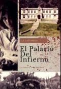 """Portada del libro """" El Palacio Del Infierno. """""""