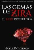 """Portada del libro """"Las Gemas de Zira: El Rubí Protector."""""""
