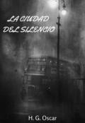 """Portada del libro """"La Ciudad Del Silencio"""""""