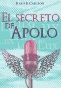 """Portada del libro """"El secreto de Apolo"""""""