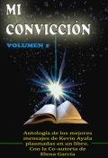 """Portada del libro """"Mi Convicción"""""""