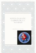 """Portada del libro """"Santa Claus El Ladrón de la Navidad"""""""
