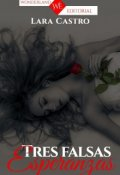 "Portada del libro ""Tres Falsas Esperanzas"""