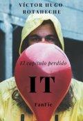 """Portada del libro """"It -el capítulo perdido- #fanfic"""""""