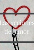 """Portada del libro """"Las Acciones del Amor"""""""