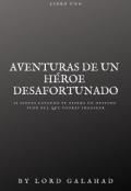 """Portada del libro """"Aventuras de un héroe desafortunado"""""""