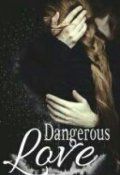 "Book cover ""Dangerous Love"""
