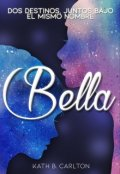 """Portada del libro """"Bella"""""""