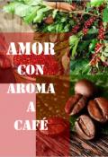 """Portada del libro """"Amor con aroma a café"""""""