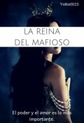 """Portada del libro """"La Reina Del Mafioso"""""""