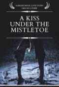 "Book cover ""A Kiss under the mistletoe"""
