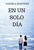 """Portada del libro """"En Un Solo DÍa #7 [saga Besos En Guerra]"""""""