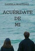 """Portada del libro """"AcuÉrdate De Mi #8 [saga Besos En Guerra]"""""""