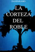 """Portada del libro """"La Corteza del Roble©"""""""