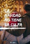 """Portada del libro """"La Navidad no tiene la culpa"""""""