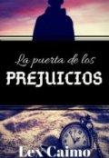 """Portada del libro """"La Puerta De Los Prejuicios"""""""