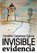 "Portada del libro ""Invisible Evidencia"""