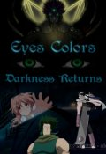 "Portada del libro ""Eyes Colors (tomo 4) ""Darkness Returns"""""