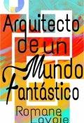 """Portada del libro """"Arquitecto de un mundo fantástico"""""""