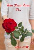 "Portada del libro ""Una Rosa Para Ti..."""
