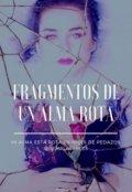 """Portada del libro """"Fragmentos De Un Alma Rota"""""""