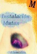 """Portada del libro """"Instalación Mutan"""""""