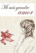 """Portada del libro """"Mi más grande amor"""""""