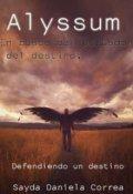 """Portada del libro """"Alyssum: en busca del portador del destino """""""