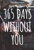 "Book cover ""365 Days Without You  """