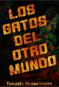 """Portada del libro """"Los Gatos Del Otro Mundo"""""""