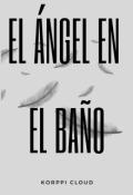 """Portada del libro """"El Ángel en el baño."""""""