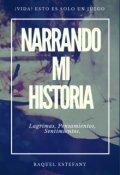 "Portada del libro ""Narrando Mi Historia ©"""
