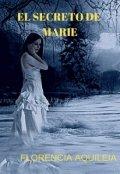 """Portada del libro """"El Secreto De Marie"""""""