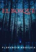 """Portada del libro """"El Bosque"""""""