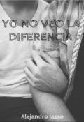 """Portada del libro """"Yo No Veo La Diferencia"""""""