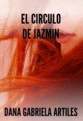 """Portada del libro """"El Circulo de Jazmin"""""""