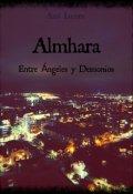 """Portada del libro """"Almhara: Entre Ángeles y Demonios. """""""