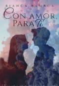 "Portada del libro ""Con Amor, Para Ti"""