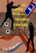 "Book cover ""The Man with the Missing Fingers"""