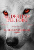 """Portada del libro """"El destino del lobo """""""