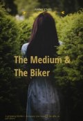 "Book cover ""The Medium and the Biker """